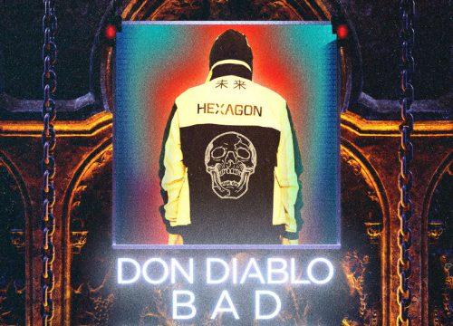 Don Diablo + Zak Abel = Bad