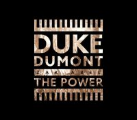 Candidato 15. ▽ Duke Dumont + Zak Abel = The Power