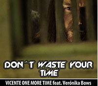 """Don't waste your time"" forma parte del recopilatorio AHORA 016"