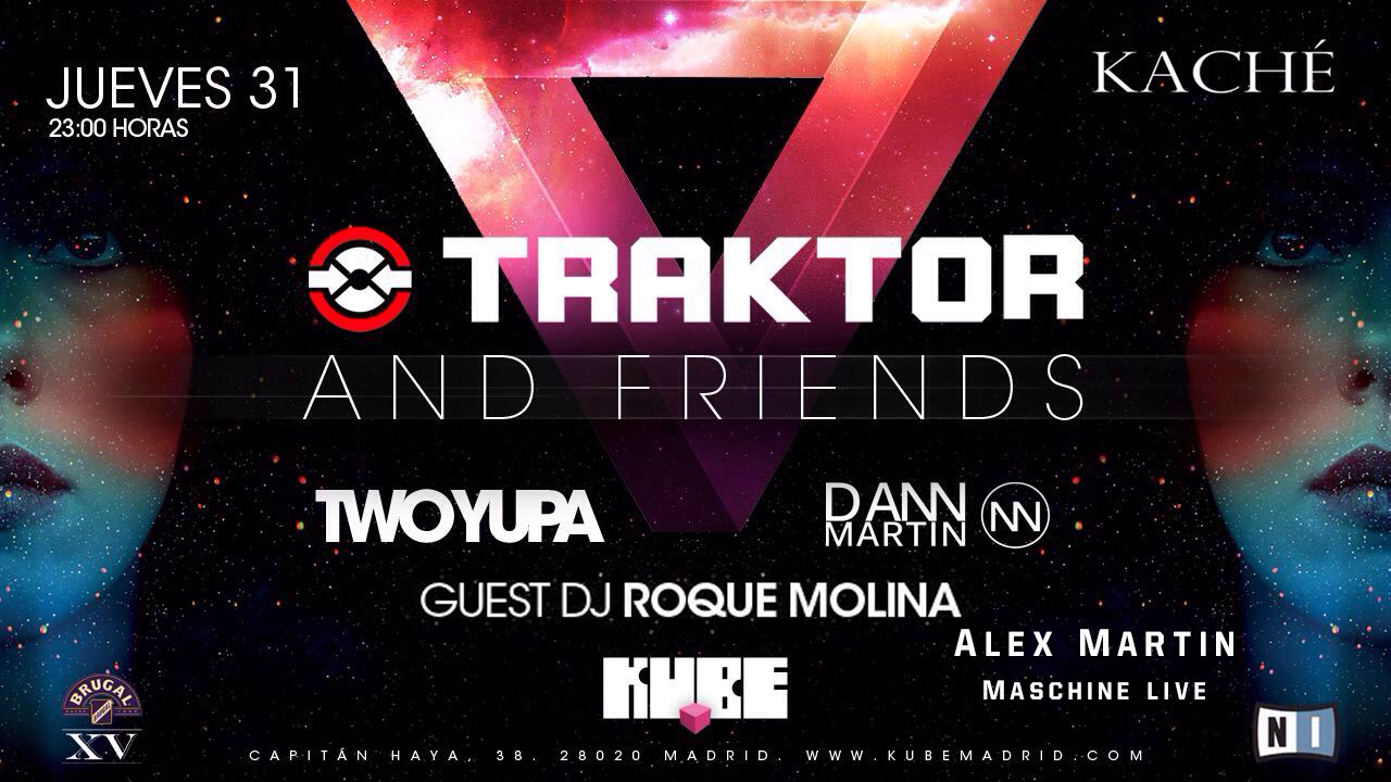 "Traktor And Friends un evento ""must"" para los DJs. En la sala Kube"