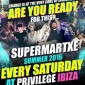 SuperMartXé confirma su opening party para el 4 de junio en Privilege Ibiza