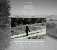 "Hyman Bass presenta su nuevo EP ""To Die For"""