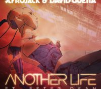 Candidato 18. ▽ Afrojack + David Guetta + Ester Dean = Another Life