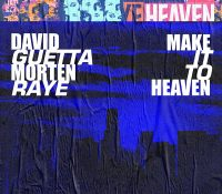 Candidato 13. ▽ David Guetta + Morten + Raye = Make It To Heaven