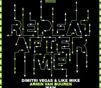 Candidato 24. ▽ Dimitri Vegas & Like Mike + Armin van Buuren + W&W = Repeat After Me