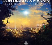 Candidato 21. Don Diablo + Marnik = Children Of A MiracleDon Diablo + Marnik = Children Of A Miracle