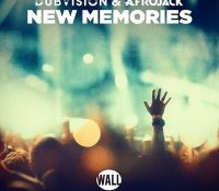 Candidato 19. △ DubVision + Afrojack = New Memories