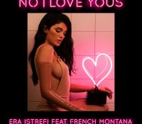 Candidato 24. ▷ Era Istrefi – French Montana = No I Love Yous