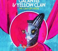 Candidato 16. ▽ Galantis + Yellow Claw = We Can Get High