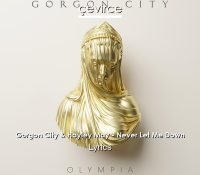 Candidato 24. ▽ Gorgon City + Hayley May = Never Let Go