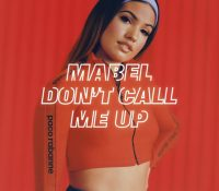 Candidato 23. ▽ Mabel = Don't Call Me Up