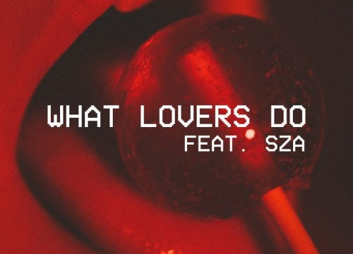 Maroon Five + SZA = What Lovers Do