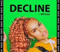 Candidato 24. ✪ Raye – Mr Eazi = Decline