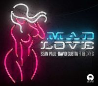 Candidato 17. ▽ Sean Paul + David Guetta + Becky G = Mad Love
