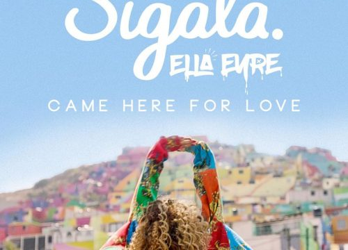 Sigala - Ella Eyre = Came Here For Love