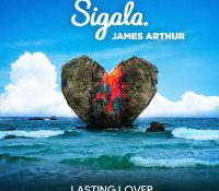 Candidato 15. △ Sigala + James Arthur = Lasting Lover