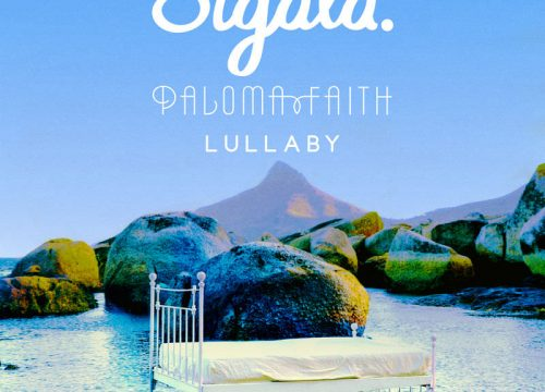 Sigala + Paloma Faith = Lullaby