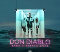 Candidato 17. Don Diablo = Save A Little Love