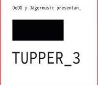 TUPPER_3: MÚSICA ELECTRÓNICA Y WORKSHOPS EN BARCELONA