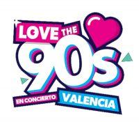 LOVE THE 90's, LA MÚSICA DANCE DE LOS 90 LLEGA A VALENCIA