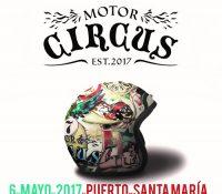 NACE MOTOR CIRCUS, UN GRAN ESPECTÁCULO DE MÚSICA Y MOTOR