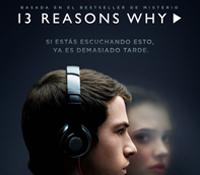 """""""Por trece razones"""" la serie de la que todo el mundo habla"""