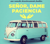 """Ya está disponible """"señor dame paciencia"""" un film de Alvaro DíAZ LORENZO"""
