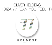 "OLIVER HELDENS PRESENTA ""IBIZA 77"""