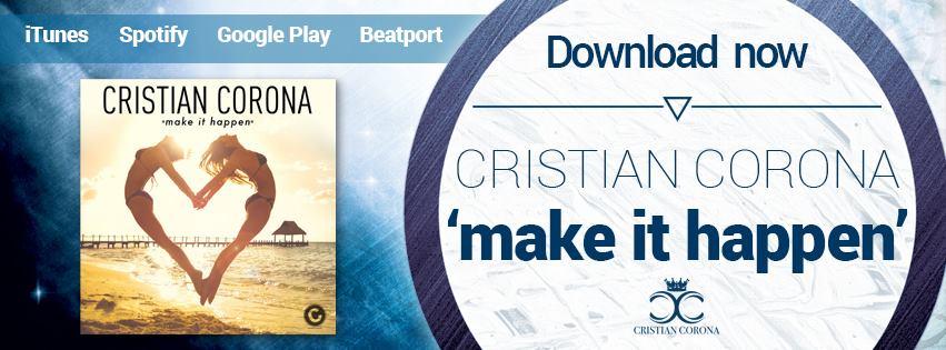 """Make It Happen"" de Cristian Corona ya suena en La Unika"