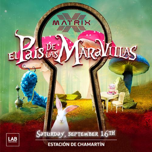 """MATRIX LLEGA A LAB BAJO EL LEMA """"EL PAÍS DE LAS MARAVILLAS"""""""