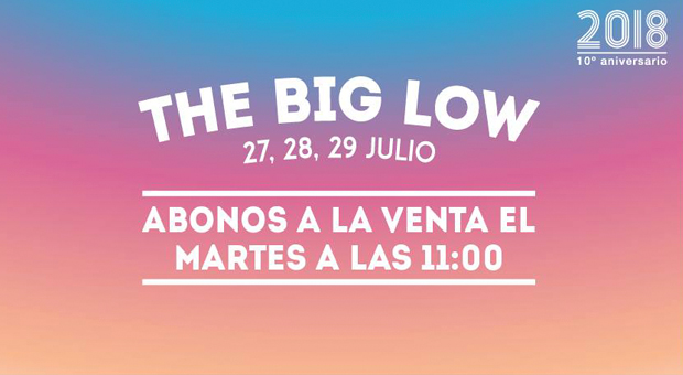 EL MARTES 24 DE OCTUBRE LOW FESTIVAL PONE A LA VENTA SUS PRIMEROS ABONOS PARA 2018