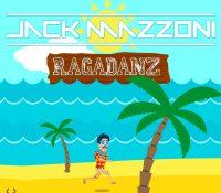 Jack Mazzonni nos regala su último set, 'Ragadanz'