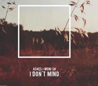 'I DON'T MIND' LO NUEVO DE ASHES