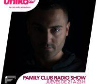 Aterriza Family Club Radio Show en Unika fm