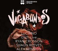 VAGABUNDOS aterriza en Pachá Barcelona para el sábado de Off Week