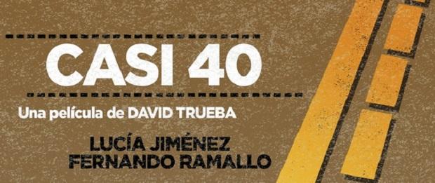 """""""Casi 40"""", una película española de David Trueba"""