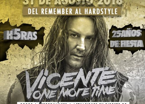 VICENTE ONE MORE TIME: 25 AÑOS DE FIESTA