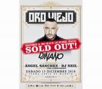 "Oro Viejo by Dj Nano cuelga el cartel de ""Sold Out"""