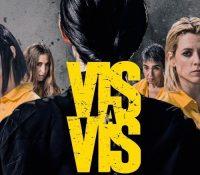 """""""Vis a Vis"""" adelanta el estreno de su cuarta temporada al 3 de diciembre"""
