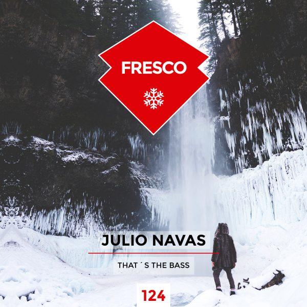 """Julio Navas lanza el pre-order de su nuevo tema """"That´s The Bass"""""""