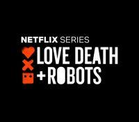 "No te puedes perder ""Love, Death & Robots"" en Netflix"