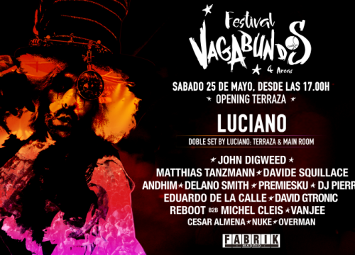 VAGABUNDOS FESTIVAL AT FABRIK MADRID