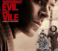 'Extremadamente cruel, malvado y perverso' la nueva película de Zac Efron ya tiene tráiler