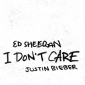 'I Don't Care' la nueva colaboración de Ed Sheeran y Justin Bieber