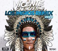 Los indios remix 2020, el nuevo tema de Vicente One More Time
