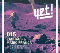 Deep Breath, el nuevo tema de Luahaus y Mario Franca