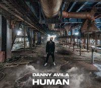 "Danny Avila vuelve con ""Human"""
