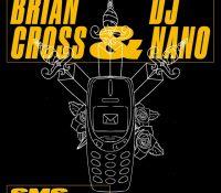 """""""SMS"""", el nuevo tema de Brian Cross, DJ Nano y JV"""