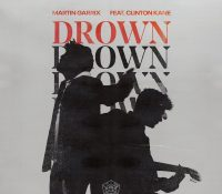 MARTIN GARRIX SE UNE A CLINTON KANE PARA CREAR EL NUEVO SINGLE 'DROWN'