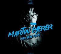 "Martin Eyerer presenta ""Halcyon Ride"""